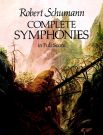 SCHUMANN, ROBERT - Complete Symphonies in Full Score for orchestra - Symfonie / komplet - partytura - reprint wczesnego wydania Breitkopf & Härtel - Dover Publications Inc. - 9780486240138