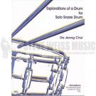CHOI, DE JEONG - Explorations of a Drum - for Solo Snare Drum - na werbel - Honey Rock - HRSD025