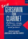 GERSHWIN, GEORGE - Easy Gershwin for Clarinet and Piano - 15 songs - nuty na klarnet i fortepian - arr. John Davies / Paul Harris - Oxford University Press - 9780193566781